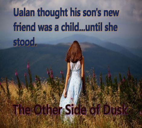 The Other Side of Dusk Until she stood